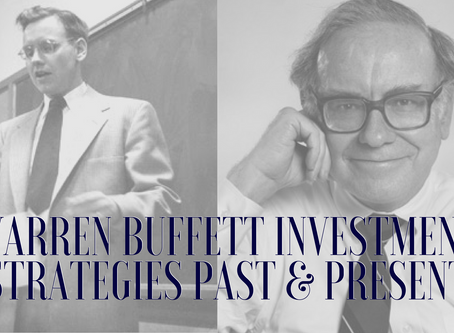 Warren Buffett Investment Strategies Past & Present