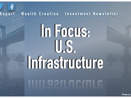 In Focus: U.S. Infrastructure