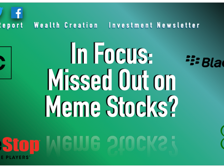 In Focus: Missed Out on Meme Stocks?