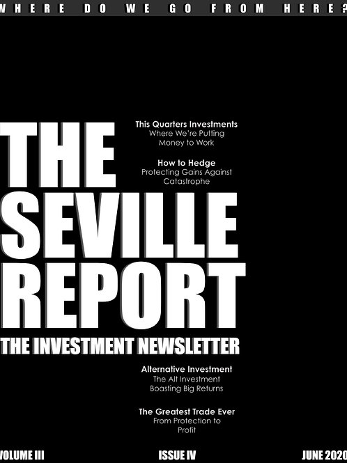 The Seville Report Newsletter Vol. III Iss. IV
