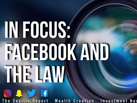 In Focus: Facebook and The Law
