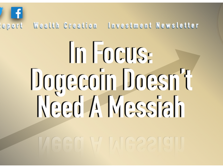 In Focus: Dogecoin Doesn't Need a Messiah