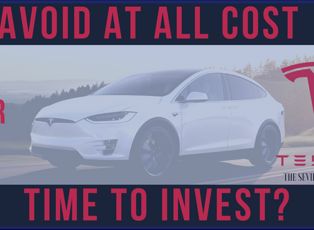 Tesla: Avoid at all Cost or Time to Invest?