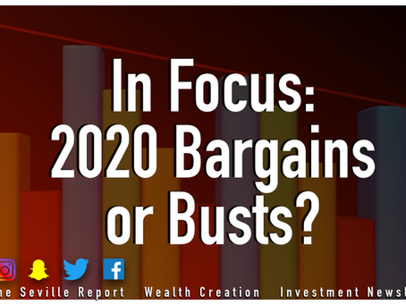 In Focus: 2020 Bargains or Busts?