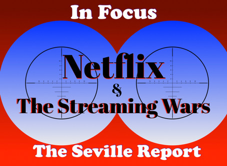 In Focus: Netflix and the Streaming Wars