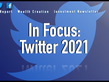 In Focus: Twitter 2021