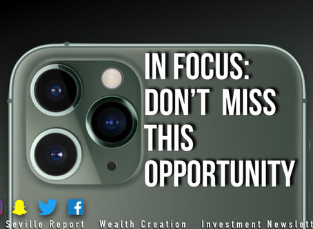 In Focus: Don't Miss This Opportunity