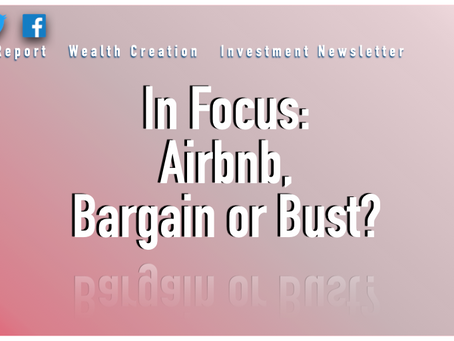 In Focus: Airbnb, Bargain or Bust?