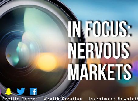 In Focus: Nervous Markets