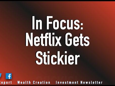 In Focus: Netflix Gets Stickier