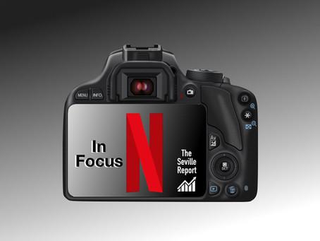 In Focus: Netflix