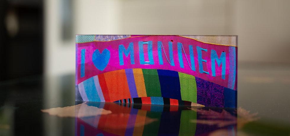 I <3 MONNEM Echter Fotoabzug   hinter 4mm Acrylglas   auf 2mm AluDibond   inkl. Aufhängung von Alexander Kästel