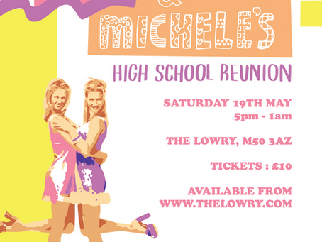 Girl Gang Manchester #3: Romy and Michele's High School Reunion