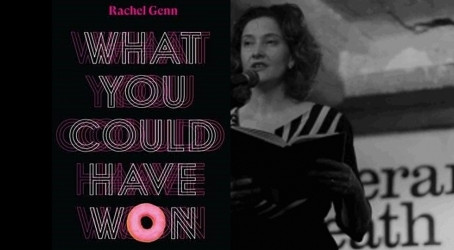 Rachel Genn - What You Could Have Won! Manchester Writing School
