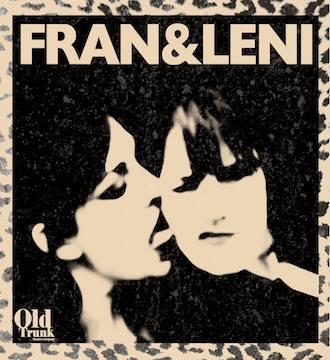 Fran & Leni, Old Trunk Theatre, GM Fringe