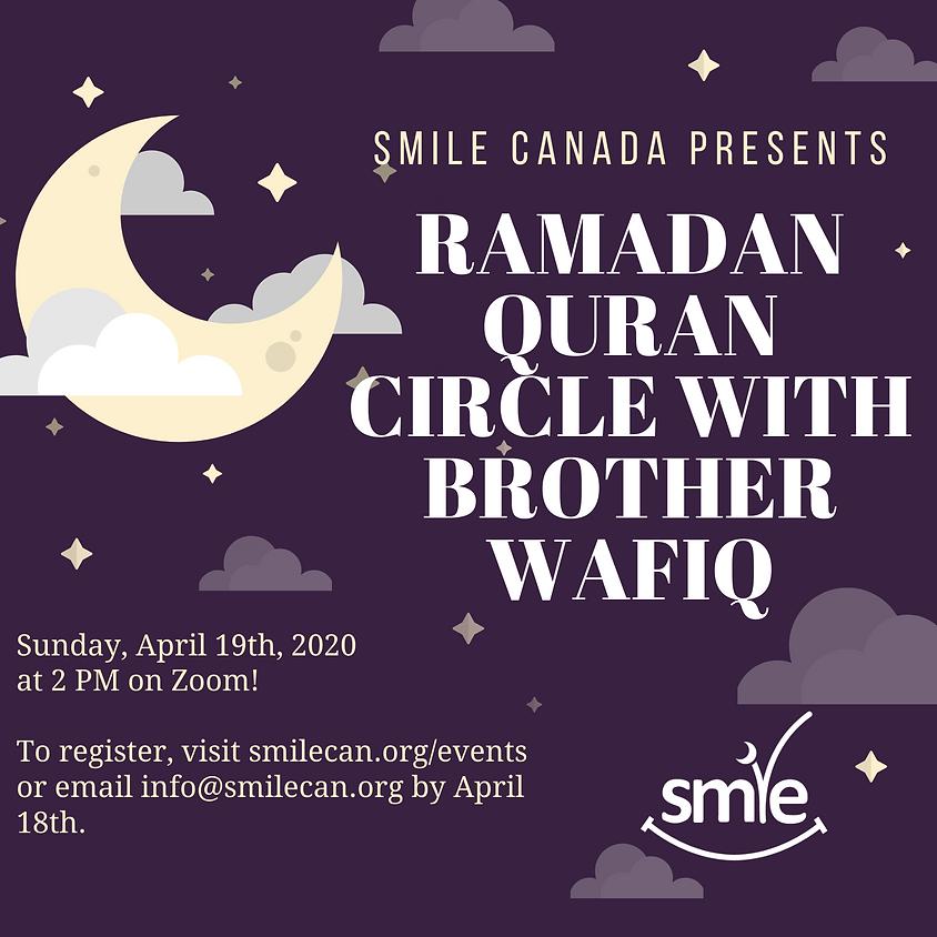 Ramadan Quran Circle with Brother Wafiq