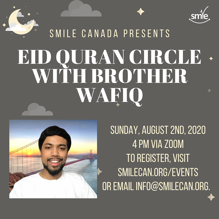 Eid Quran Circle with Brother Wafiq Syed