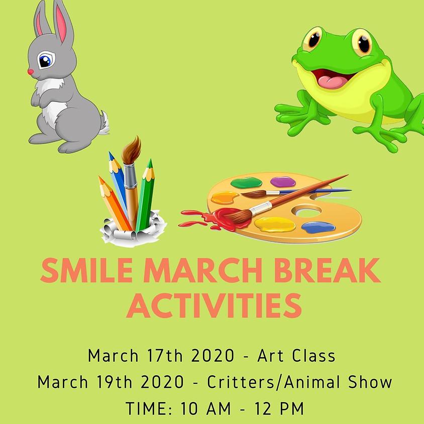 SMILE March Break Activities