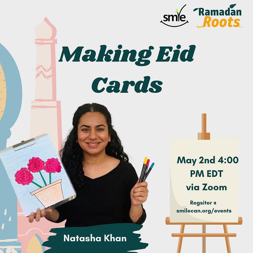 Making Eid Cards   Natasha Khan - COVID Edition