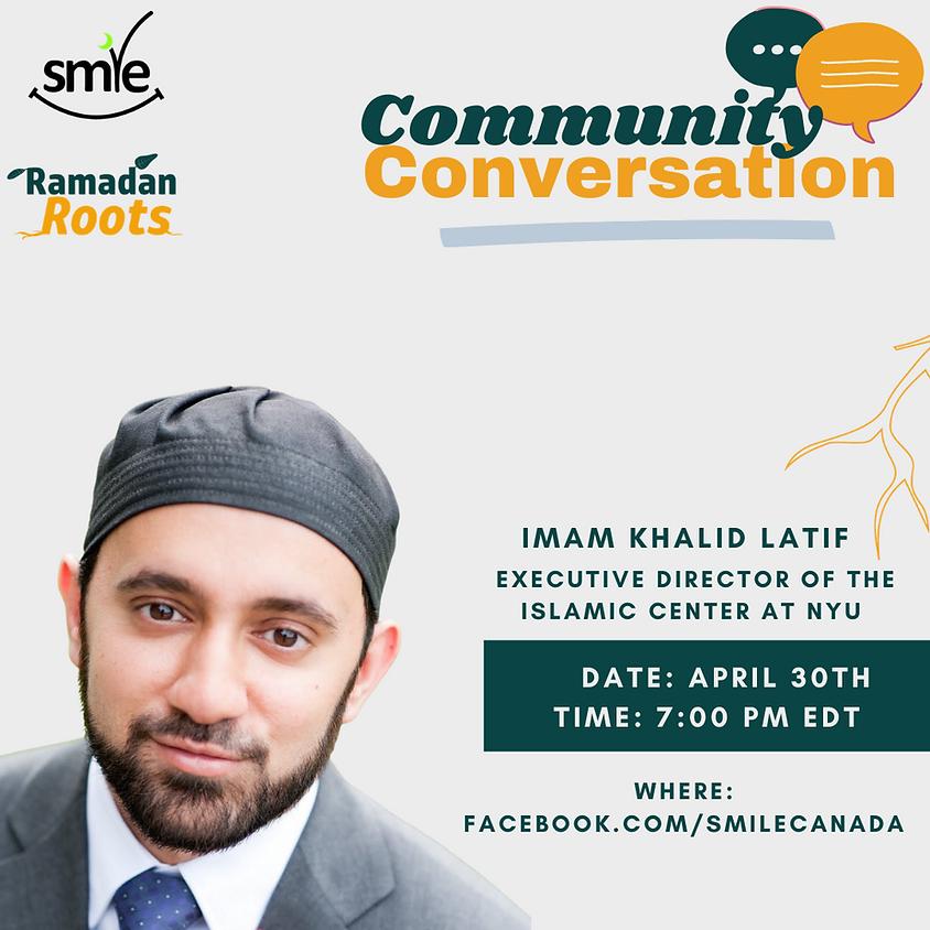Community Conversation |  Khalid Latif, Marya Bangash, & Sukaina Dada
