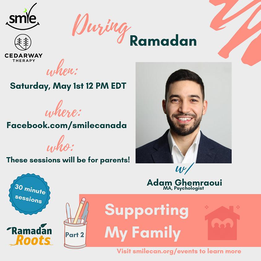 Support Your Families During Ramadan   Adam Ghemraoui