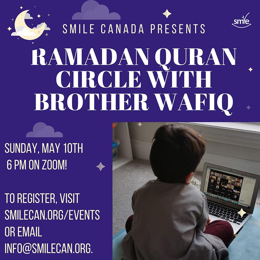 Ramadan Quran Circle with Brother Wafiq Syed