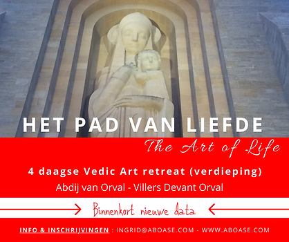 The path of Love - abdij Orval - Vedic A