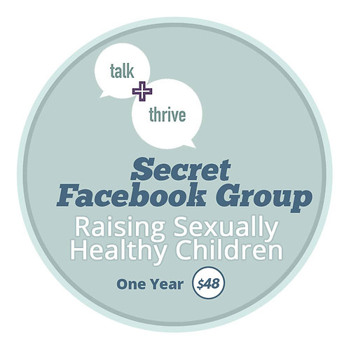 Secret Facebook Group – Raising Sexually Healthy Children – One Year