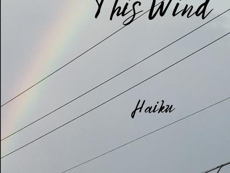 ANNOUNCEMENT - So Quiet This Wind: Haiku
