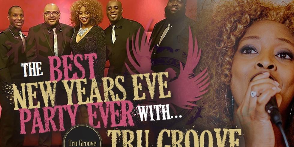 Tru Groove - **Big NYE Party**