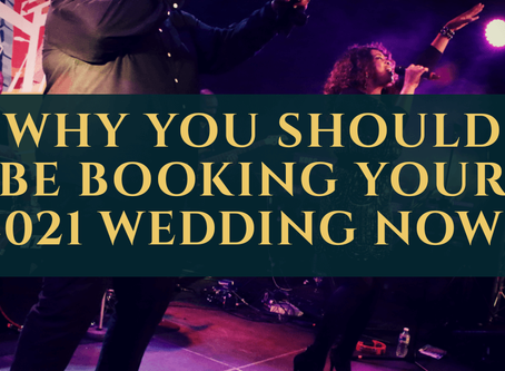 Why you shouldn't delay booking your 2021 wedding!