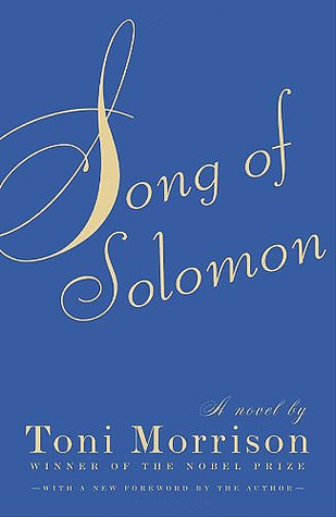 """Song of Solomon"" - Toni Morrison"