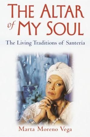 """The Altar of My Soul""  Marta Moreno"