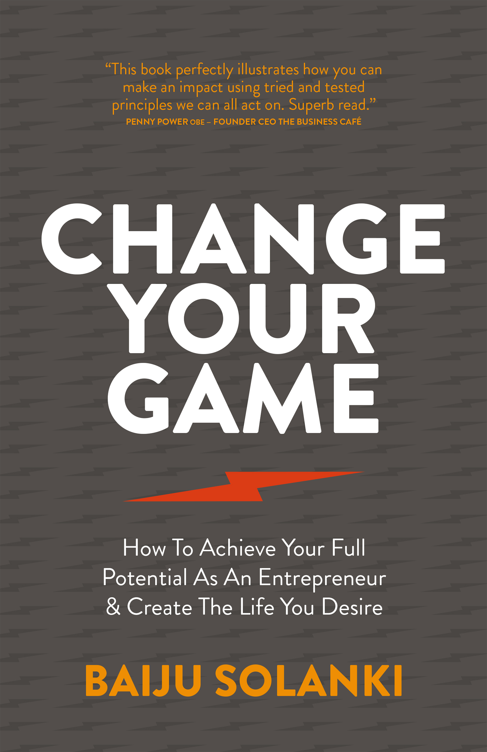 """Change Your Game"" by Baiju Solanki"