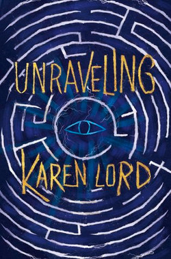 """""""Unraveling"""" by Dr. Karen Lord"""