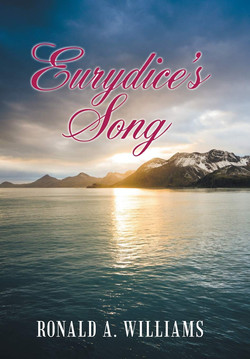 """""""Eurydice's Song"""" - Ronald Williams"""