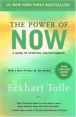 """""""The Power of Now by Eckhart Tolle"""