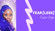 Fear [less]