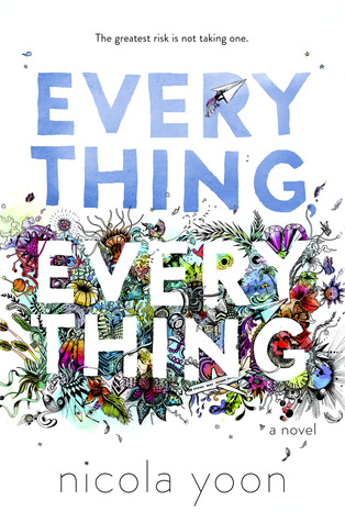 """Everything, Everything"""