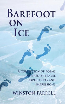 """""""Barefoot On Ice"""" by Winston Farrell"""