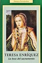"""Libro """"Doña Teresa Enríquez"""""""