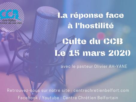La réponse face à l'hostilité - Culte du 15 mars 2020