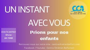Prions pour nos enfants - Un instant avec vous - Le 27/03/2020