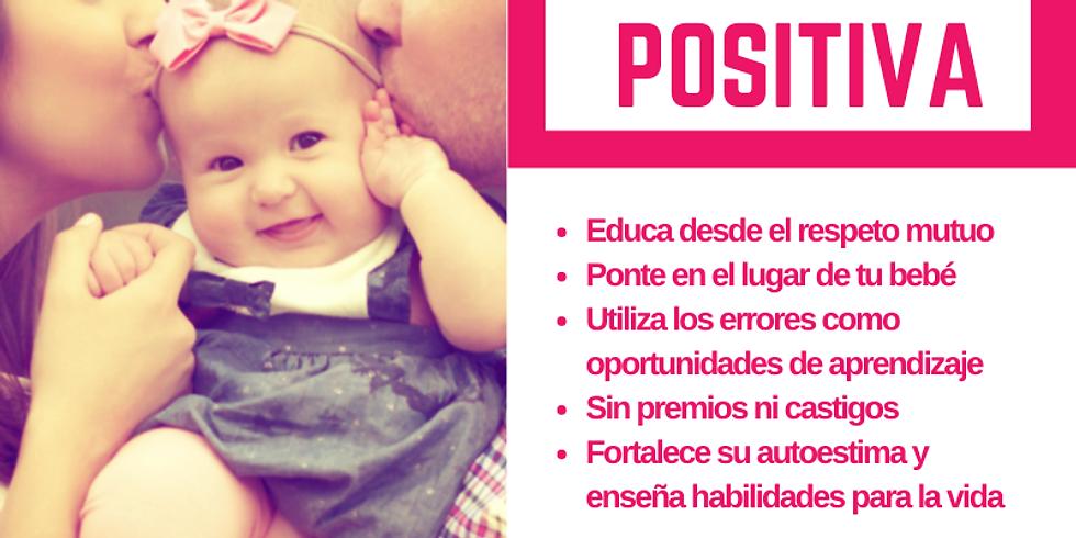 TALLER DE DISCIPLINA POSITIVA: 'Los 3 primeros años duran toda la vida'