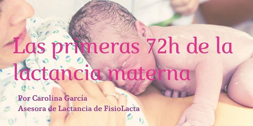 LAS PRIMERAS 72H DE LA LACTANCIA MATERNA Octubre 2019