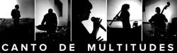 Canto De Multitudes