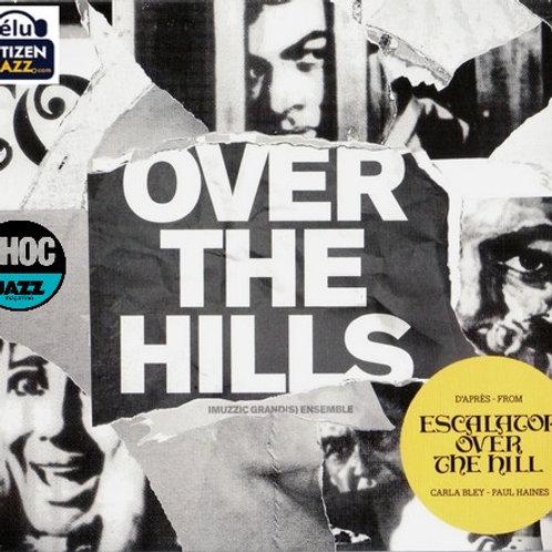 "CD ""OVER THE HILLS"" Tocanne - Santacruz Grand(s)Ensemble"