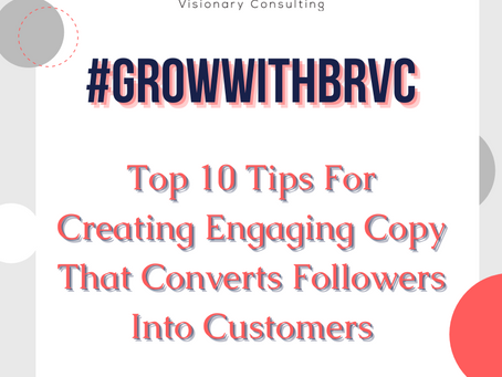 Top 10 Tips For Creating Engaging Copy That Converts Followers Into Customers