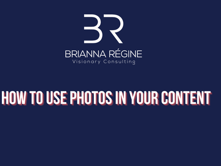 #BRVCBusinessBasics How To Use Photos In Your Content