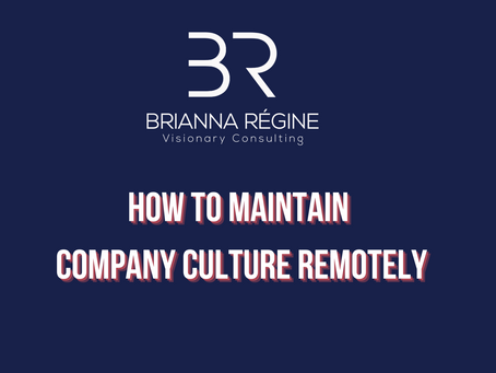 #BRVCBusinessBasics: How To Maintain Your Company Culture Remotely